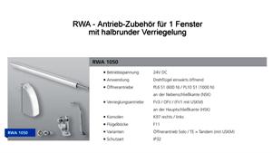 RWA Set 1050 für 1 Fenster mit Halbrunder Verriegelung